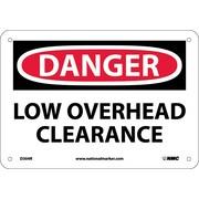 Danger, Low Overhead Clearance, 7X10, Rigid Plastic
