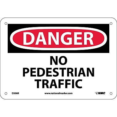 Danger, No Pedestrian Traffic, 7X10, Rigid Plastic