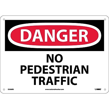 Danger, No Pedestrian Traffic, 10