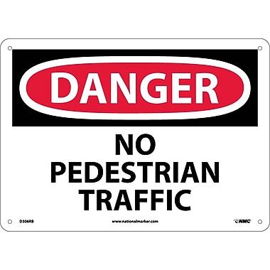 Danger, No Pedestrian Traffic, 10X14, Rigid Plastic