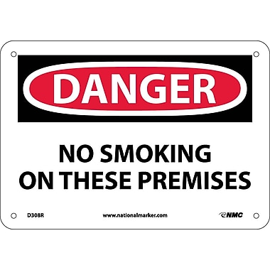 Danger, No Smoking On These Premises, 7X10, Rigid Plastic