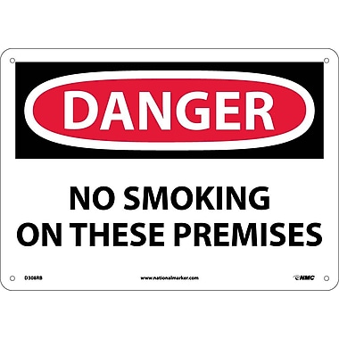 Danger, No Smoking On These Premises, 10X14, Rigid Plastic