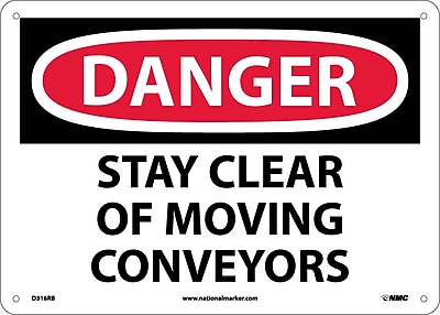 Danger, Stay Clear Of Moving Conveyors, 10X14, Rigid Plastic