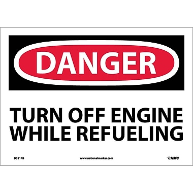 Danger, Turn Off Engine While Refueling, 10X14, Adhesive Vinyl