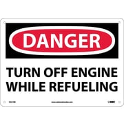 Danger, Turn Off Engine While Refueling, 10X14, Rigid Plastic