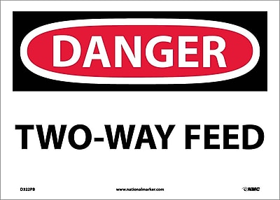 Danger, Two Way Feed, 10X14, Adhesive Vinyl