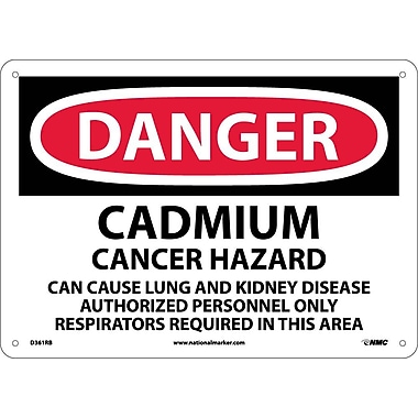 Danger, Cadmium Cancer Hazard Can Cause Lung And.., 10X14, Rigid Plastic