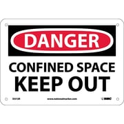 Danger, Confined Space Keep Out, 7X10, Rigid Plastic