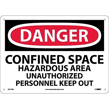 Danger, Confined Space Hazardous Area Unauthorized. . ., 10X14, Rigid Plastic