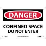 Danger, Confined Space Do Not Enter, 7X10, .040 Aluminum
