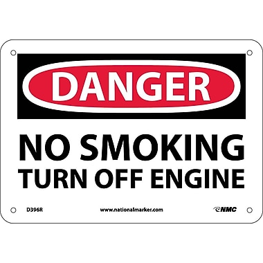 Danger, No Smoking Turn Off Engine, 7X10, Rigid Plastic