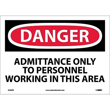 Danger, Admittance Only To Personnel Working In..., 10