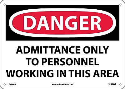 Danger, Admittance Only To Personnel Working In. . ., 10X14, Rigid Plastic
