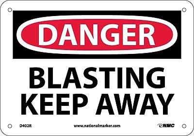 Danger, Blasting Keep Away, 7X10, Rigid Plastic
