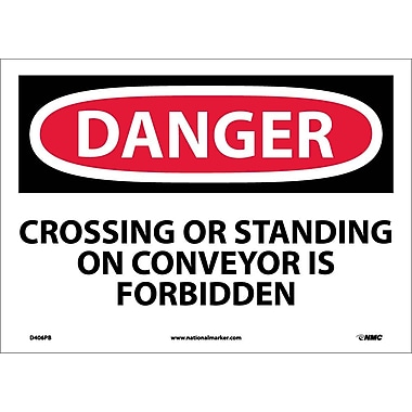 Danger, Crossing Or Standing On Conveyor Is. . ., 10X14, Adhesive Vinyl