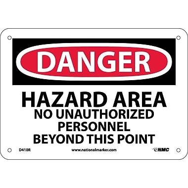 Danger, Hazard Area No Unauthorized Personnel, 7