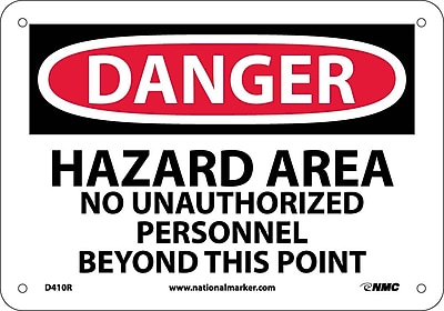Danger, Hazard Area No Unauthorized Personnel, 7X10, Rigid Plastic