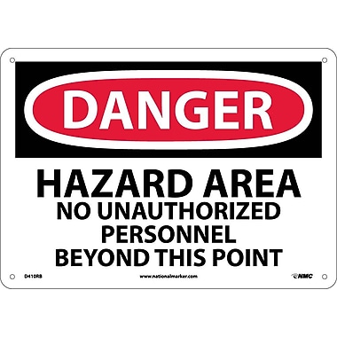 Danger, Hazard Area No Unauthorized Personnel, 10X14, Rigid Plastic