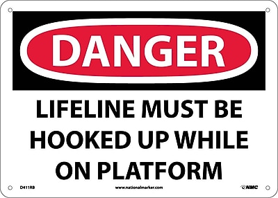 Danger, Lifeline Must Be Hooked Up While On. . ., 10X14, Rigid Plastic