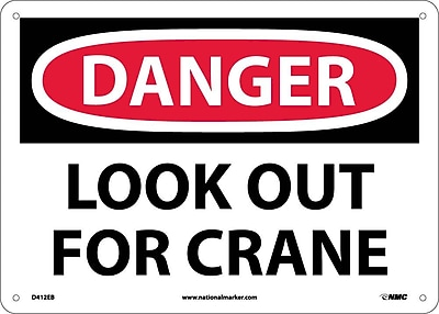 Danger, Look Out For Crane, 10X14, Fiberglass