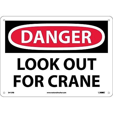 Danger, Look Out For Crane, 10X14, Rigid Plastic