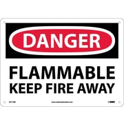 Danger, Flammable Keep Fire Away, 10X14, Rigid Plastic
