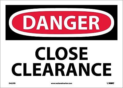 Danger, Close Clearance, 10X14, Adhesive Vinyl
