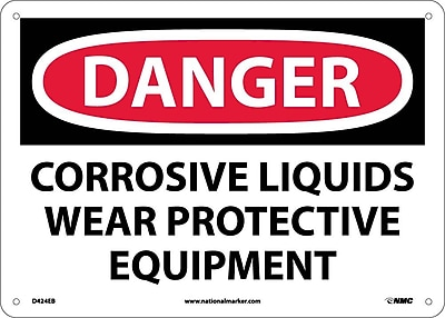Danger, Corrosive Liquids Wear Protective Equipment, 10X14, Fiberglass