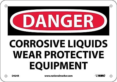 Danger, Corrosive Liquids Wear Protective Equipment, 7X10, Rigid Plastic