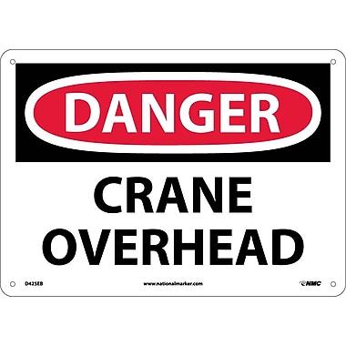 Danger, Crane Overhead, 10X14, Fiberglass