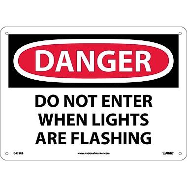Danger, Do Not Enter When Lights Are Flash. . ., 10X14, Rigid Plastic