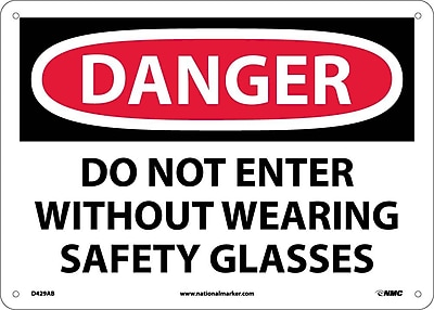 Danger, Do Not Enter Without Wearing Safety. . ., 10X14, .040 Aluminum