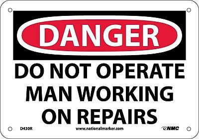 Danger, Do Not Operate Man Working On Repair. . ., 7X10, Rigid Plastic