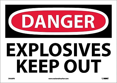 Danger, Explosives Keep Out, 10X14, Adhesive Vinyl
