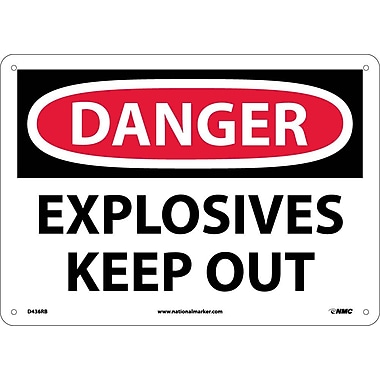 Danger, Explosives Keep Out, 10X14, Rigid Plastic