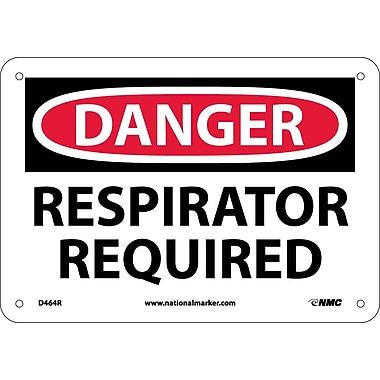 Danger, Respirator Required, 7X10, Rigid Plastic