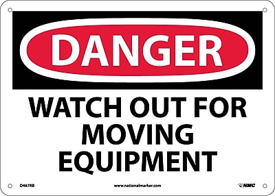 Danger, Watch Out For Moving Equipment, 10X14, Rigid Plastic