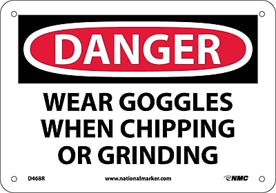 Danger, Wear Goggles When Chipping And Grinding, 7X10, Rigid Plastic