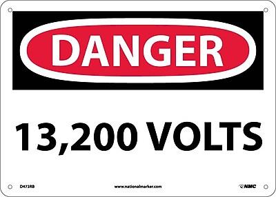 Danger, 13,200 Volts, 10X14, Rigid Plastic