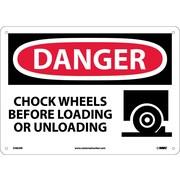 Danger, Chock Wheels Before Loading Or Unloading, Graphic, 10X14, Rigid Plastic