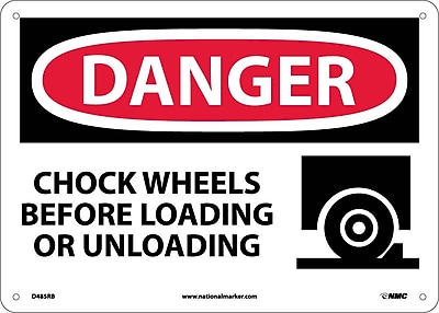 Danger, Chock Wheels Before Loading Or Unloading, Graphic, 10X14, Rigid Plastic