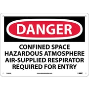 Danger, Confined Space Hazardous Atmosphere Air-Supplied Respirator Required For Entry, 10X14, Rigid Plastic