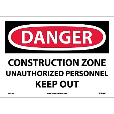 Danger, Construction Zone Unauthorized Personnel Keep Out, 10