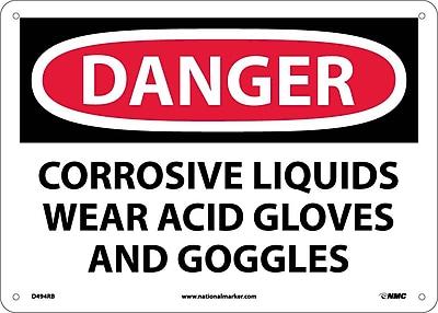 Danger, Corrosive Liquids Wear Acid Gloves And Goggles, 10X14, Rigid Plastic