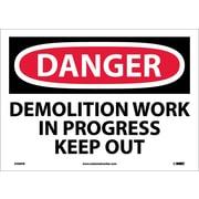 Danger, Demolition Work In Progress Keep Out, 10X14, Adhesive Vinyl
