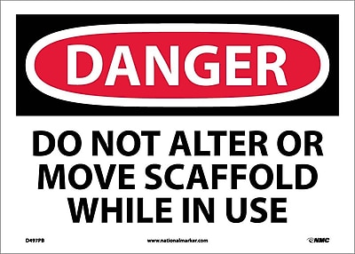 Danger, Do Not Alter Or Move Scaffold While In Use, 10X14, Adhesive Vinyl