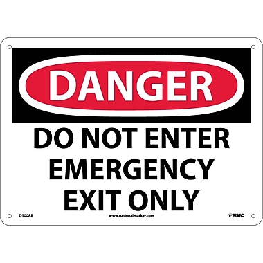 Danger, Do Not Enter Emergency Exit Only, 10X14, .040 Aluminum
