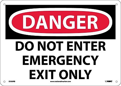 Danger, Do Not Enter Emergency Exit Only, 10X14, Rigid Plastic
