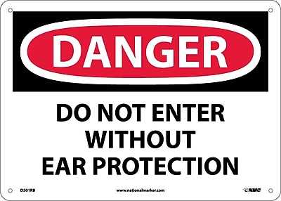 Danger, Do Not Enter Without Ear Protection, 10X14, Rigid Plastic