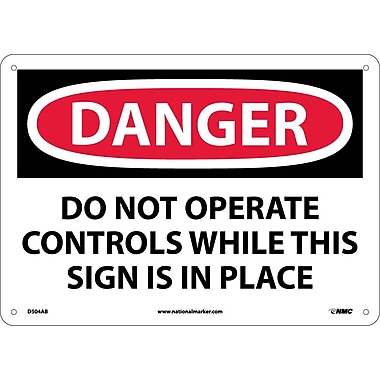 Danger, Do Not Operate Controls While This Sign Is In Place, 10